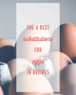 How to Substitute Eggs in Recipes | Foodess