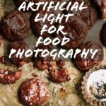 Artificial Light for Food Photography: An Easy, Inexpensive Set-Up for Beautiful Images