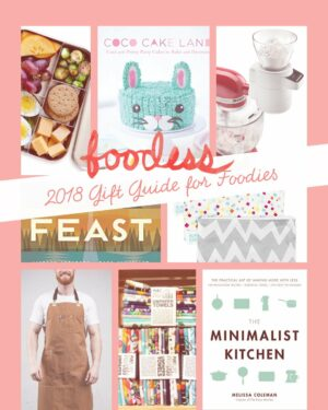2018 Gift Ideas for Foodies
